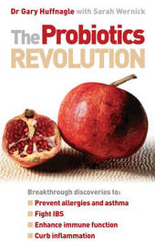 The Probiotics Revolution by Gary B Huffnagle image