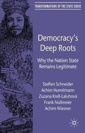 Democracy's Deep Roots by Achim Hurrelmann image