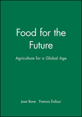 The Food for the Future by Jose Bove image