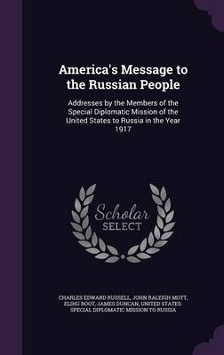 America's Message to the Russian People by Charles Edward Russell image