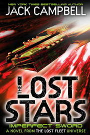 The Lost Stars - Imperfect Sword (Book 3) by Jack Campbell
