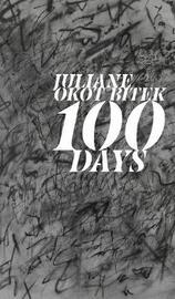 100 Days by Juliane Okot Bitek