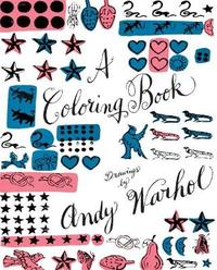 A Coloring Book: Drawings by Andy Warhol by Andy Warhol