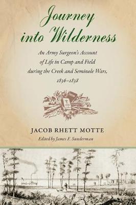 Journey into Wilderness by Jacob Rhett Motte