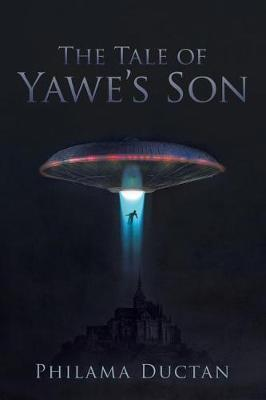 The Tale of Yawe's Son by Philama Ductan image