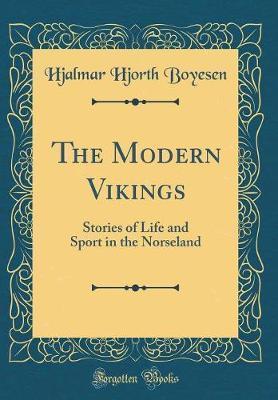 The Modern Vikings by Hjalmar Hjorth Boyesen image