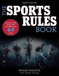 The Sports Rules Book by Myles Human Kinetics