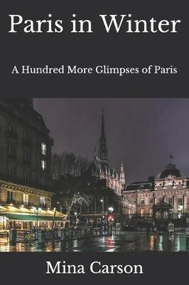 Paris in Winter by Mina Carson