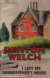 I Left My Grandfather's House by Denton Welch image