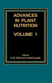 Advances in Plant Nutrition by Andre Lauchli