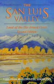 The San Luis Valley by Virginia McConnell Simmons image