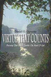 Virtue That Counts by Daniel O. Ogweno image