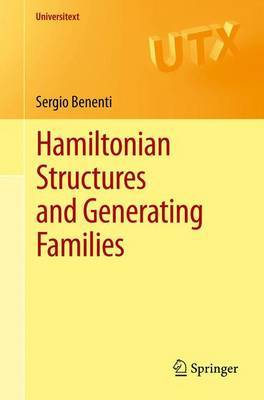 Hamiltonian Structures and Generating Families by Sergio Benenti