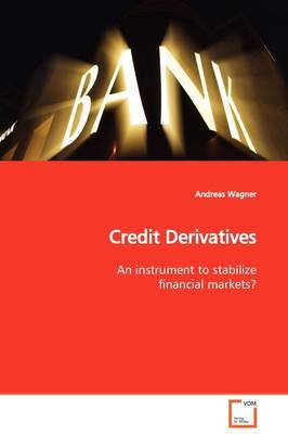 Credit Derivatives by Andreas Wagner