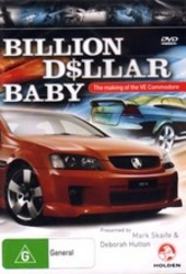 Billion Dollar Baby - The Making Of The VE Commodore on DVD