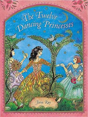 The Twelve Dancing Princesses by Grimm Brothers
