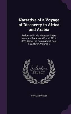 Narrative of a Voyage of Discovery to Africa and Arabia by Thomas Boteler image