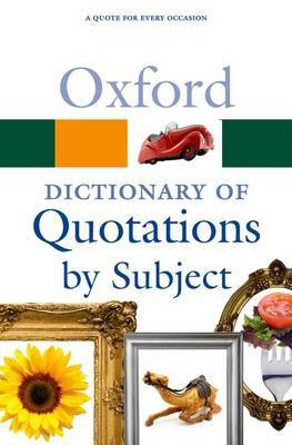 Oxford Dictionary of Quotations by Subject image