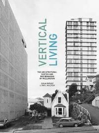 Vertical Living by Julia Gatley