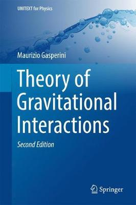 Theory of Gravitational Interactions by Maurizio Gasperini image