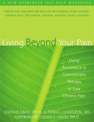 Living Beyond Your Pain by Joanne Caroline Dahl