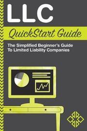 LLC QuickStart Guide by Clydebank Business