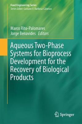 Aqueous Two-Phase Systems for Bioprocess Development for the Recovery of Biological Products image