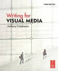 Writing for Visual Media by Anthony Friedmann image