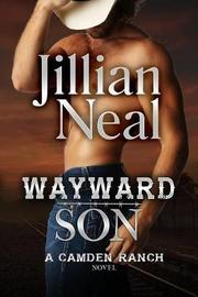 Wayward Son by Jillian Neal