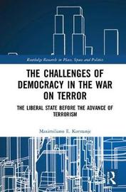 The Challenges of Democracy in the War on Terror by Maximiliano E. Korstanje