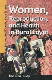 Women, Reproduction, and Health in Rural Egypt by Hind Khattab image