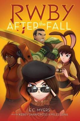 RWBY: After the Fall by E C Myers