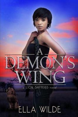 A Demon's Wing by Vered Ehsani
