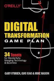 Digital Transformation Game Plan by Xiao Guo