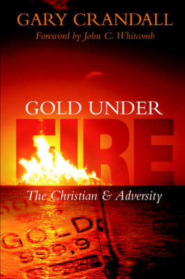 Gold Under Fire by Gary Crandall image