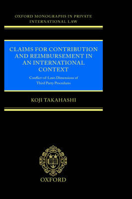 Claims for Contribution and Reimbursement in an International Context by Koji Takahashi image