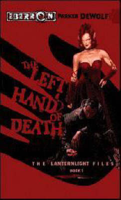 The Left Hand of Death by Parker De Wolf
