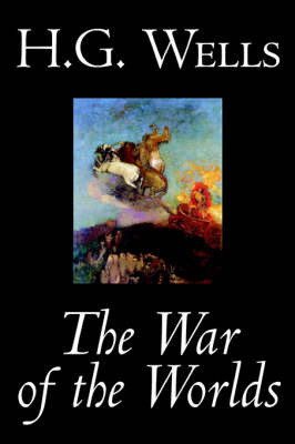 The War of the Worlds by H. G. Wells, Science Fiction, Classics by H.G.Wells