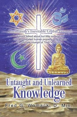 Untaught and Unlearned Knowledge by Fred G. Womack image
