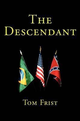 The Descendant by Tom Frist image