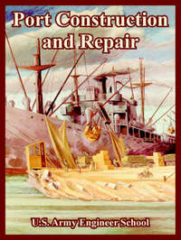 Port Construction and Repair by U S Army Engineering School image