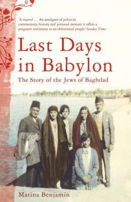 Last Days in Babylon by Marina Benjamin