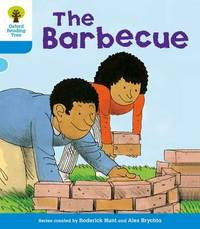 Oxford Reading Tree: Level 3: More Stories B: The Barbeque by Roderick Hunt