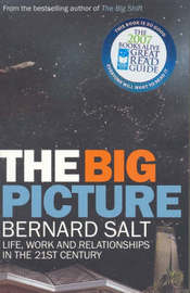 Big Picture, The (B) by Bernard Salt image