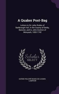 A Quaker Post-Bag by Sophie Felicite Rode De Locker-Lampson