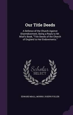Our Title Deeds by Edward Miall image
