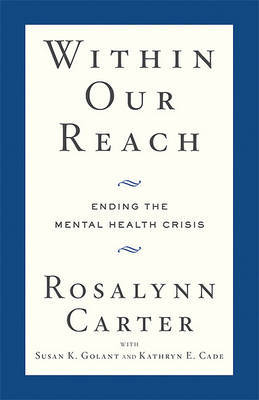 Within Our Reach by Rosalynn Carter
