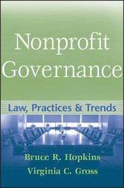 Nonprofit Governance: Law, Practices and Trends by Bruce R Hopkins