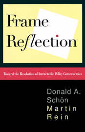 Frame Reflection by Donald A. Schon