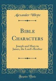 Bible Characters by Alexander Whyte image